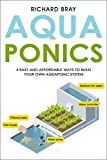 Aquaponics: 4 Easy and Affordable Ways to Build Your Own...