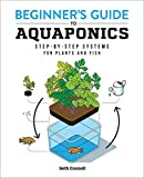 Beginner's Guide to Aquaponics: Step-by-Step Systems for...