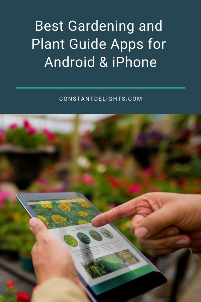 Best Gardening and Plant Guide Apps for Android & iPhone
