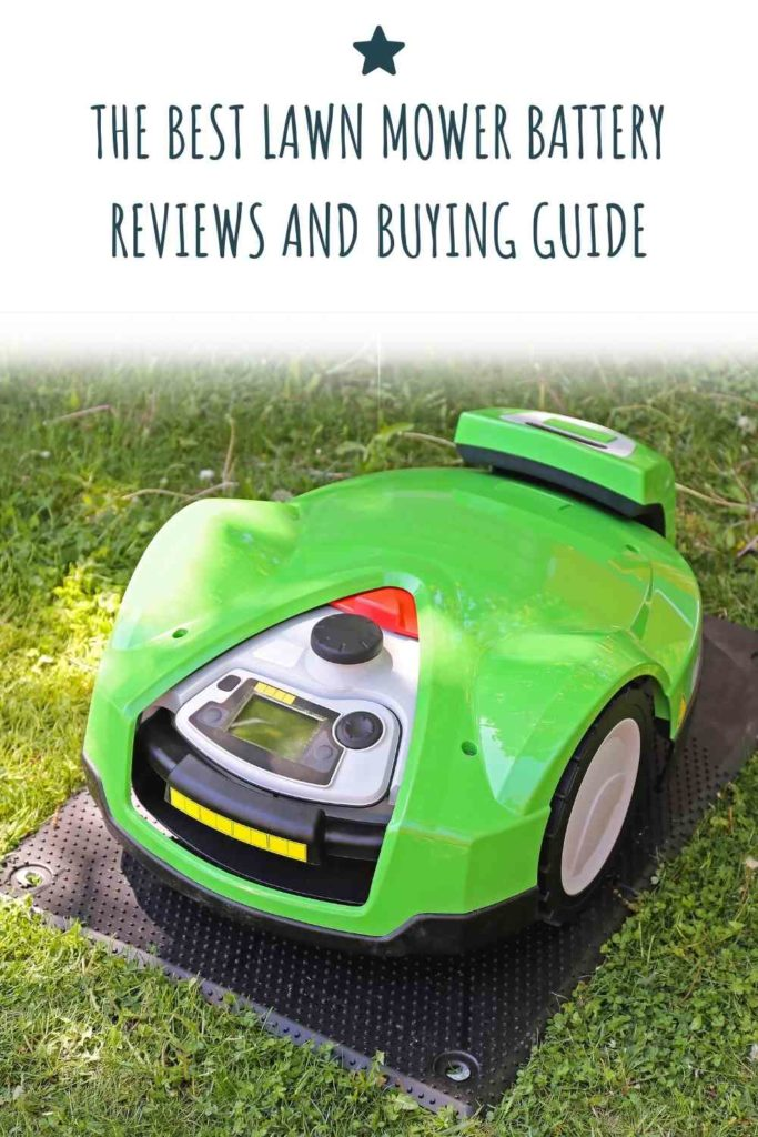 The Best Lawn Mower Battery - Reviews And Buying Guide